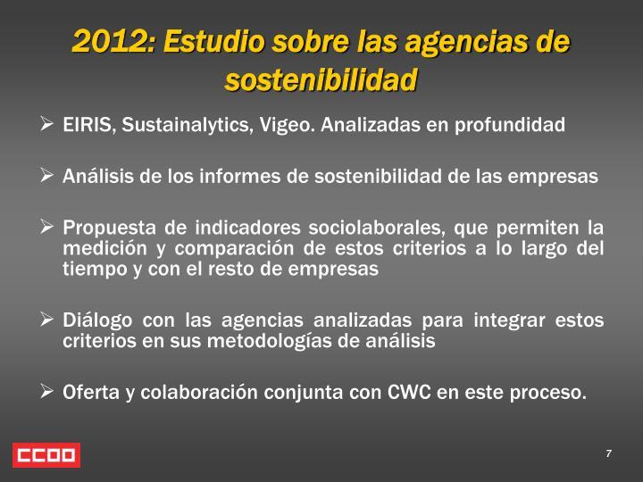 2012: Estudio sobre las agencias de sostenibilidad
