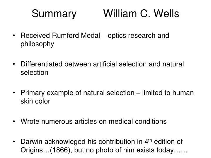 Summary         William C. Wells