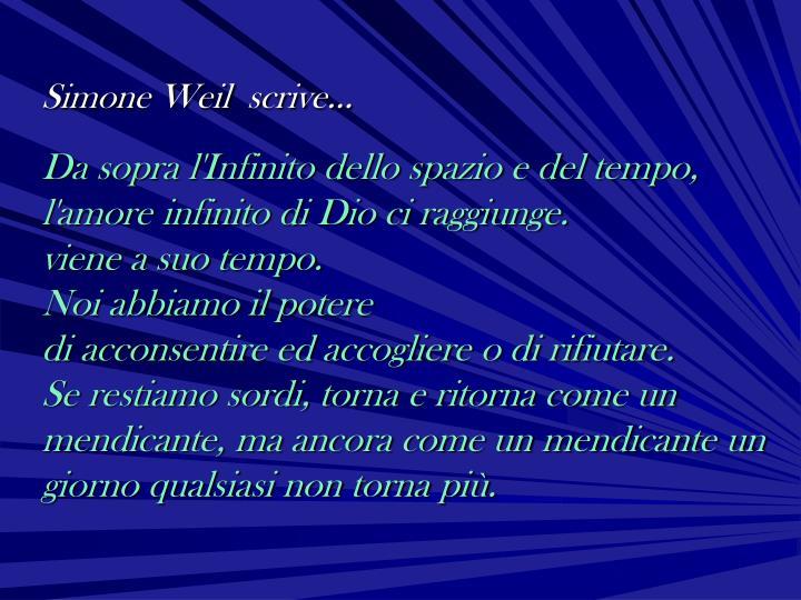 Simone Weil  scrive…