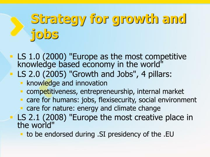 Strategy for growth and jobs