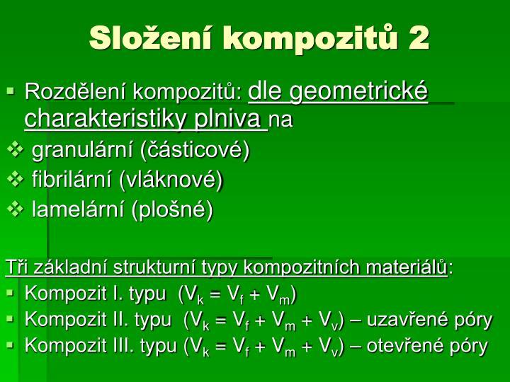 Složení kompozitů 2