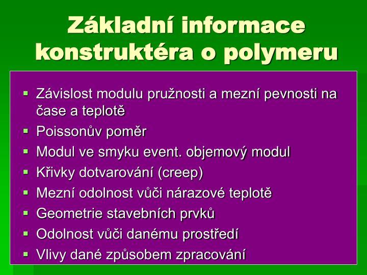 Základní informace konstruktéra o polymeru