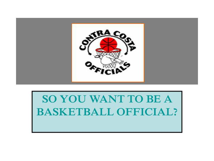 So you want to be a basketball official