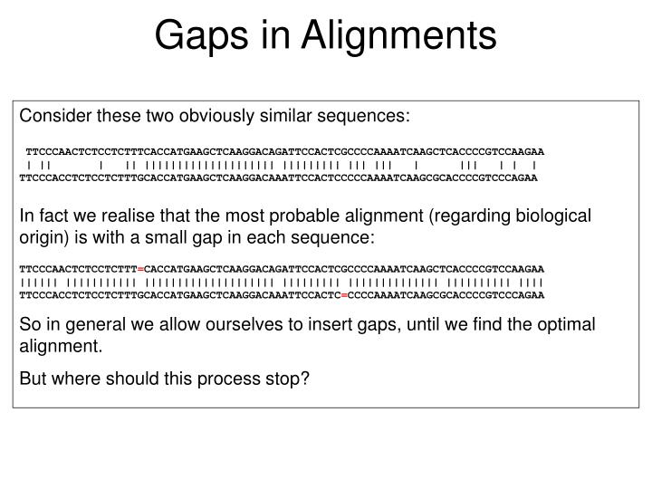 Gaps in Alignments