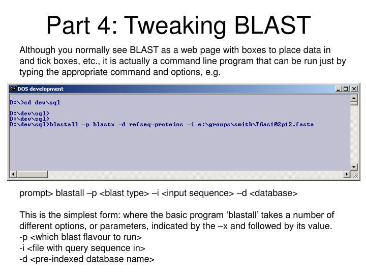 Part 4: Tweaking BLAST