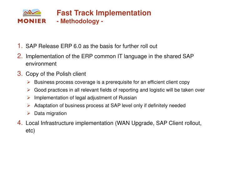 Fast Track Implementation