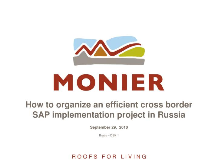 How to organize an efficient cross border sap implementation project in russia