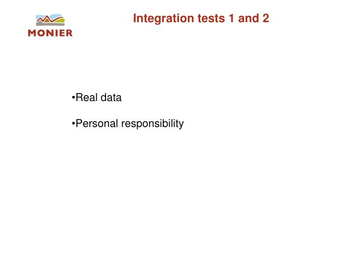 Integration tests 1 and 2