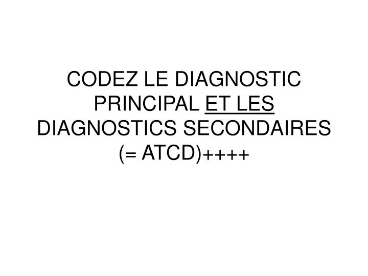 CODEZ LE DIAGNOSTIC PRINCIPAL