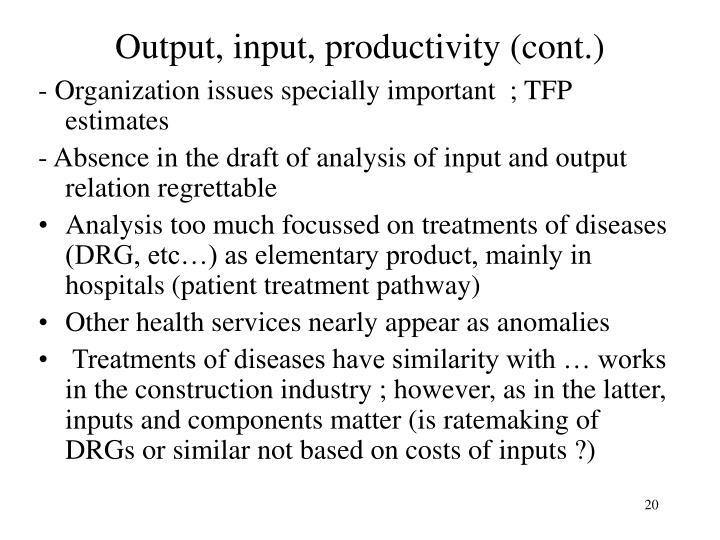 Output, input, productivity (cont.)
