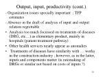 output input productivity cont