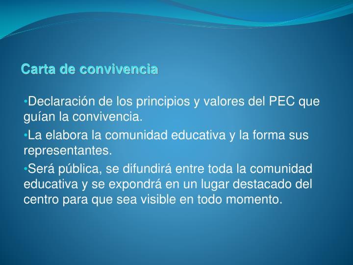 Declaración de los principios y valores del PEC que guían la convivencia.