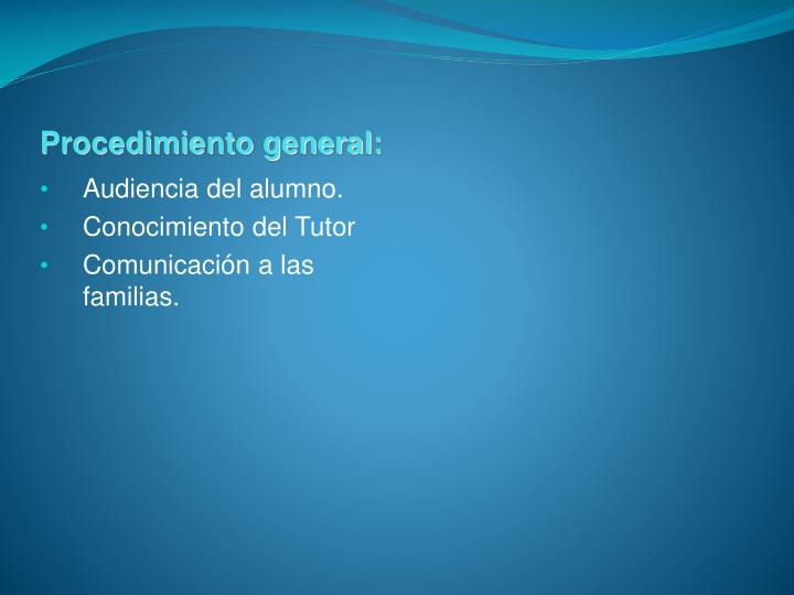 Procedimiento general:
