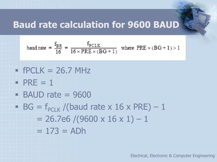 Baud rate calculation for 9600 BAUD