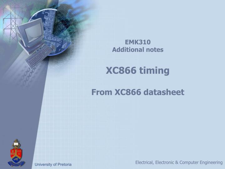 Emk310 additional notes xc866 timing from xc866 datasheet