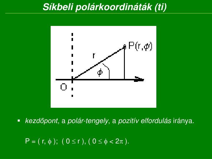 Síkbeli polárkoordináták (ti)