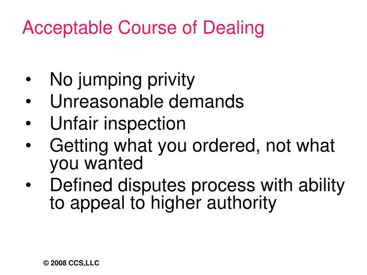 Acceptable Course of Dealing