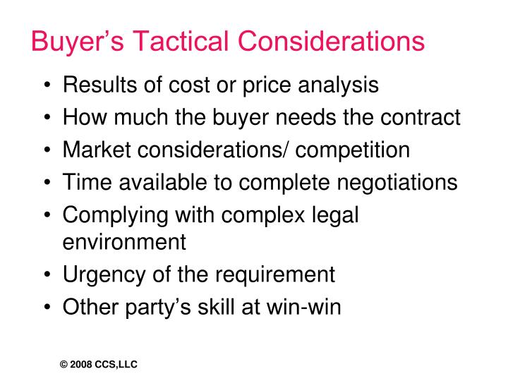 Buyer's Tactical Considerations