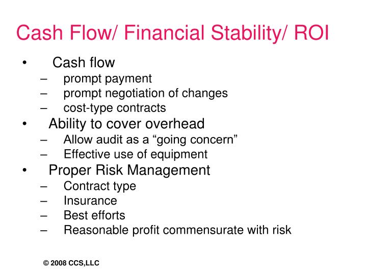 Cash Flow/ Financial Stability/ ROI