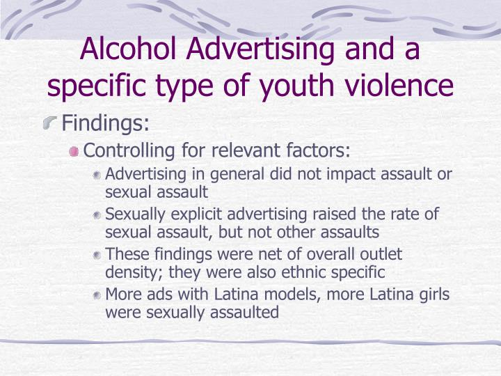 Alcohol Advertising and a specific type of youth violence