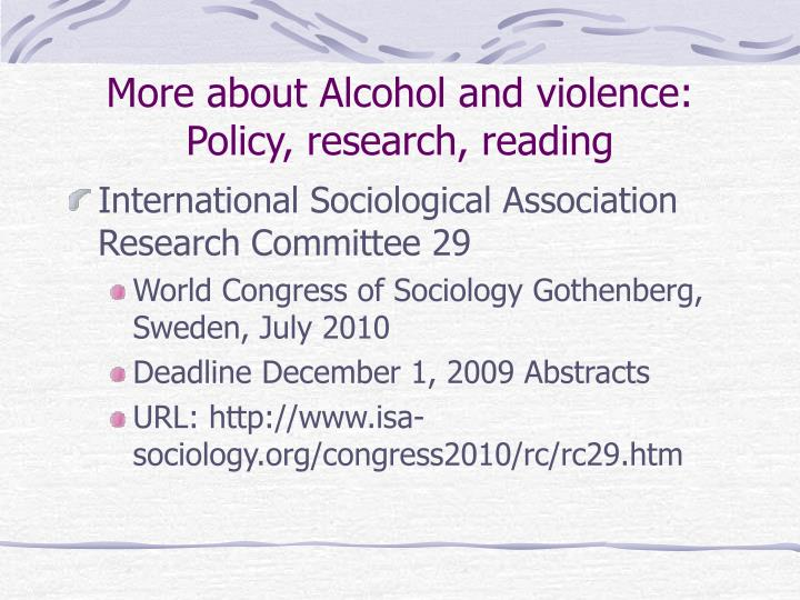 More about Alcohol and violence: Policy, research, reading