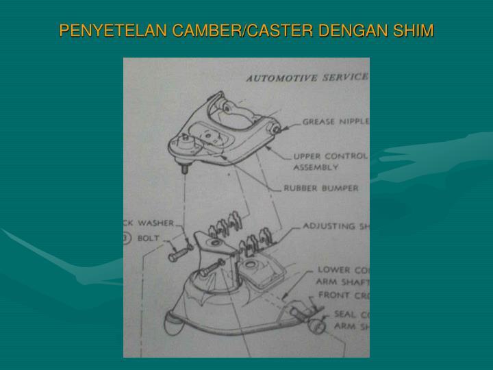 PENYETELAN CAMBER/CASTER DENGAN SHIM