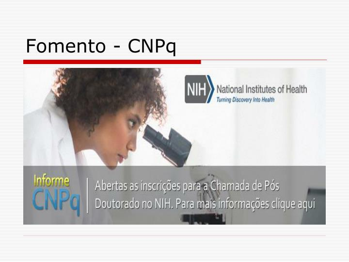 Fomento - CNPq