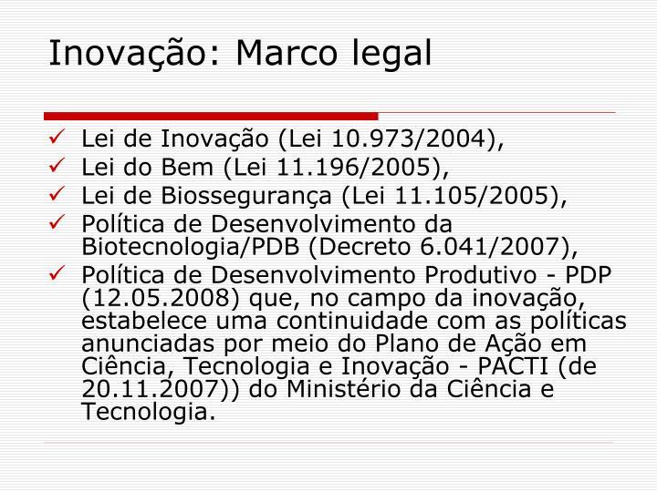 Inovação: Marco legal