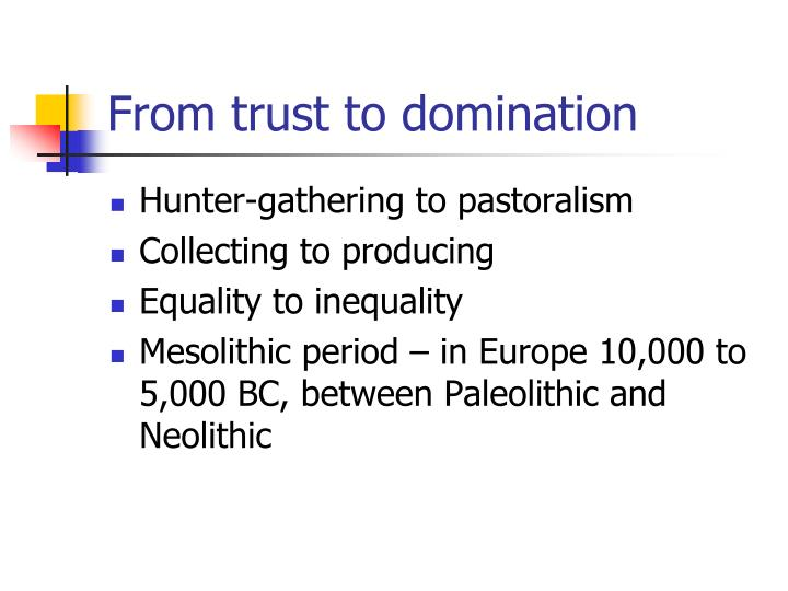 From trust to domination