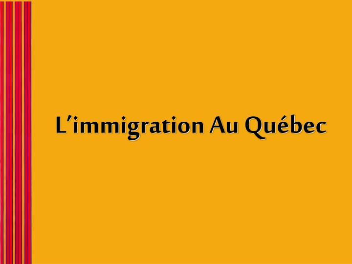 L'immigration Au Québec