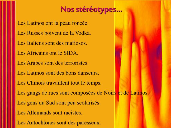 Nos stéréotypes…