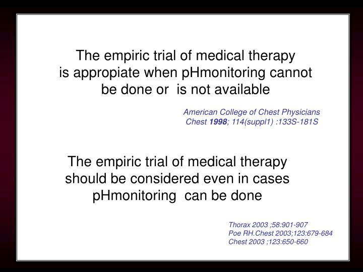The empiric trial of medical therapy