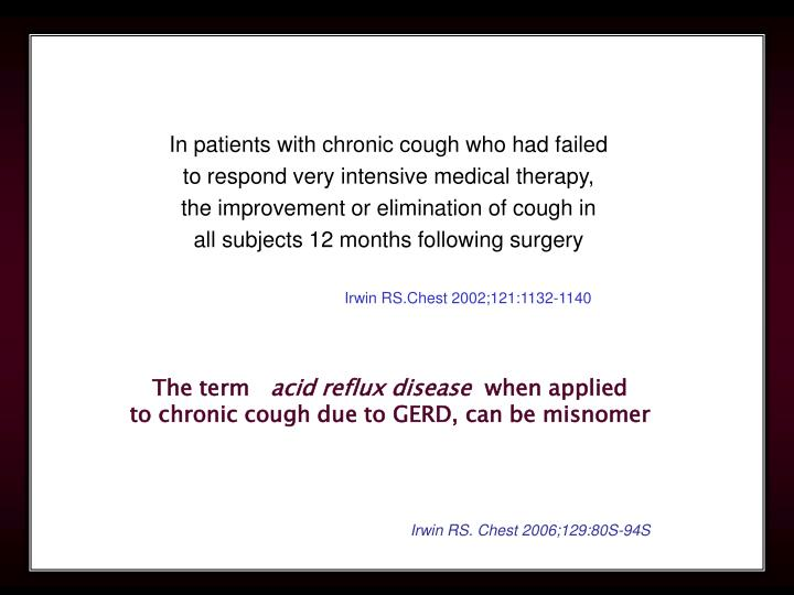 In patients with chronic cough who had failed