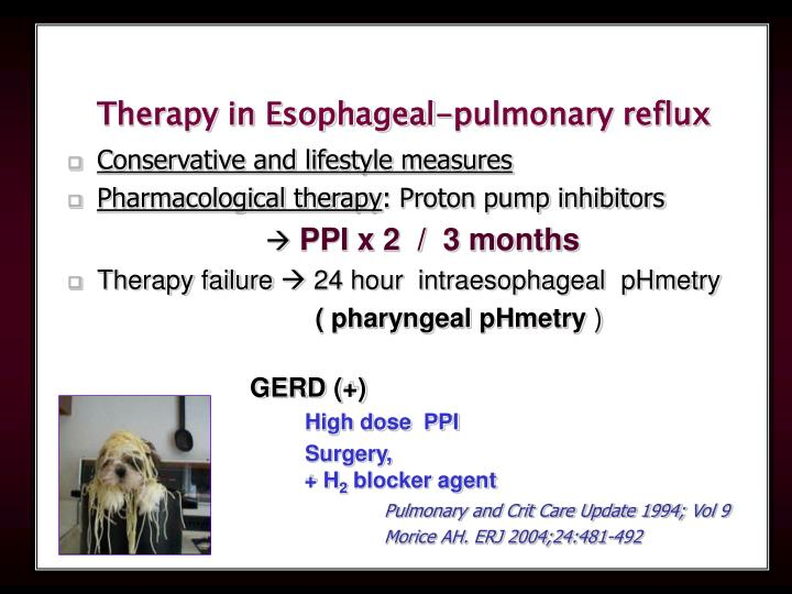 Therapy in Esophageal-pulmonary reflux