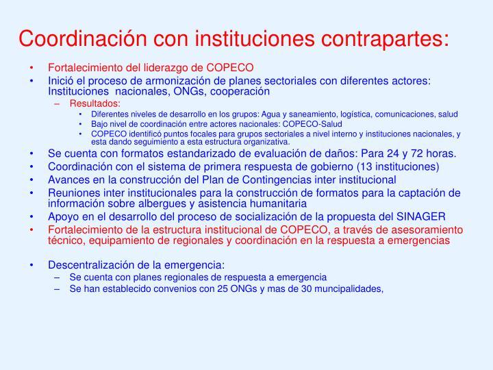 Coordinación con instituciones contrapartes: