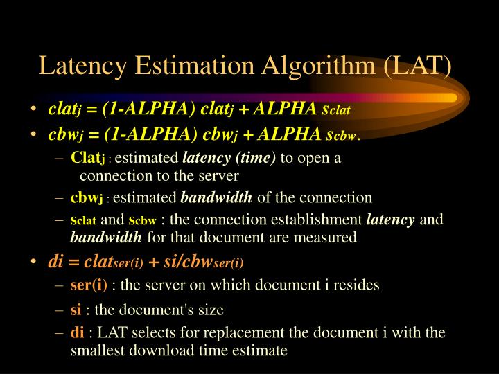 Latency Estimation Algorithm (LAT)