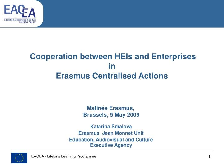 Cooperation between heis and enterprises in erasmus centralised actions
