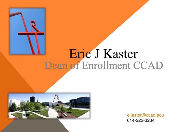 Eric J Kaster