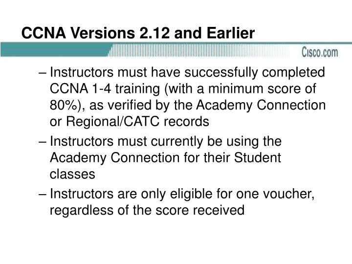 CCNA Versions 2.12 and Earlier