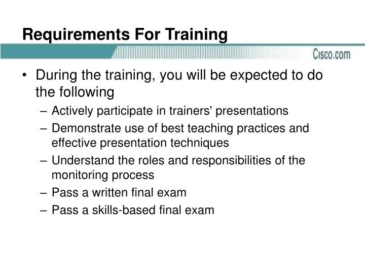Requirements For Training