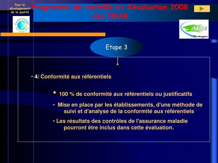 Programme de contrôle et d'évaluation 2008 des CBUM