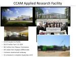 ccam applied research facility