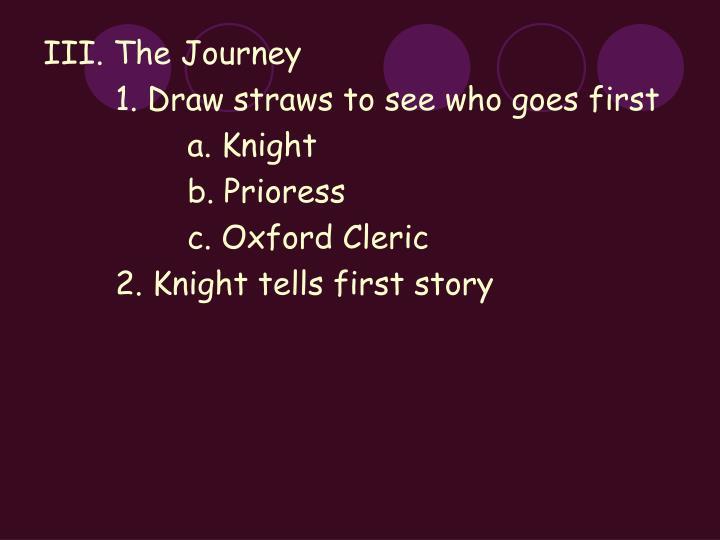 III. The Journey