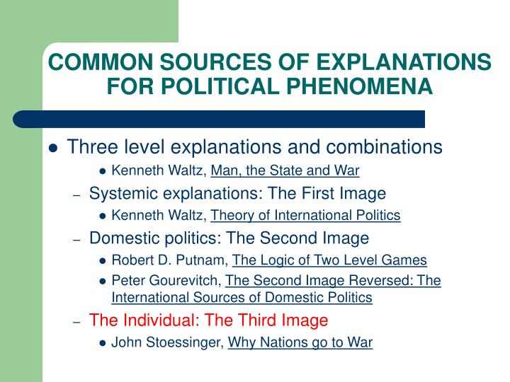 Common sources of explanations for political phenomena