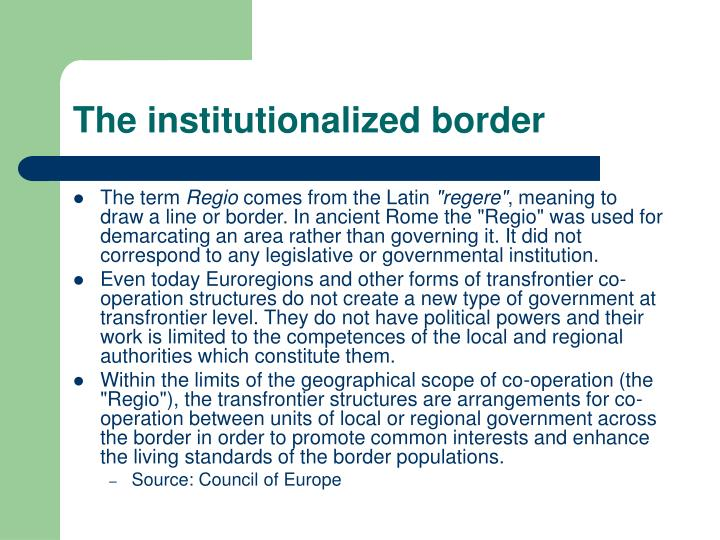The institutionalized border