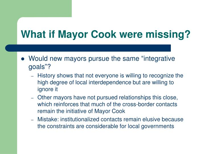 What if Mayor Cook were missing?