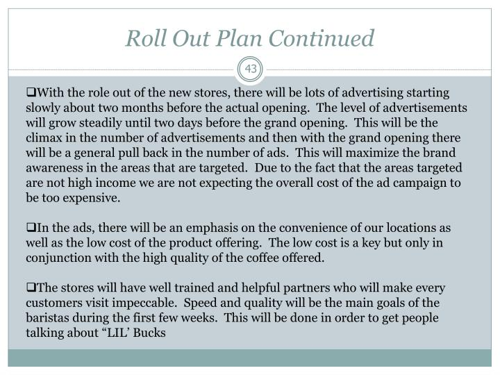 Roll Out Plan Continued