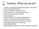 families what can we do