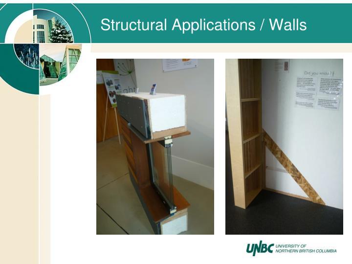 Structural Applications / Walls