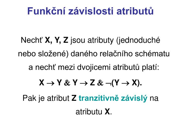 Funkční závislosti atributů